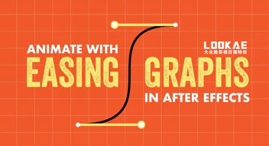 AE教程-动画关键帧曲线调节学习 (英文字幕) Skillshare – Animate with Ease & Graphs in After Effects Bring Your Animation to Life插图